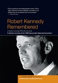 Robert Kennedy Remembered 海报