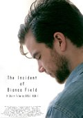The Incident of Bianca Field 海报