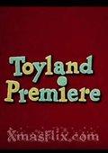 Toyland Premiere 海报