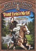 Don't Fence Me In 海报