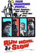Run Home Slow 海报