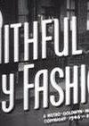 Faithful in My Fashion 海报