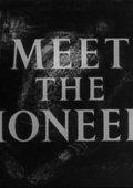 Meet the Pioneers 海报