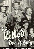 Who Killed Doc Robbin 海报