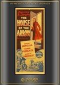 The House of the Arrow 海报