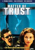 Matter of Trust 海报
