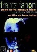 Frantz Fanon: Black Skin, White Mask 海报