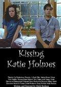 Kissing Katie Holmes 海报
