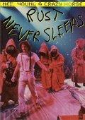 Rust Never Sleeps 海报