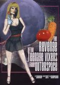 The Revenge of the Teenage Vixens from Outer Space 海报