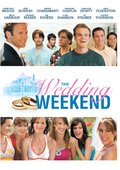The Wedding Weekend 海报