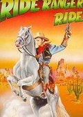 Ride Ranger Ride 海报
