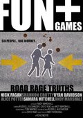 Fun + Games, Road Rage Truths 海报
