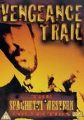 The Vengeance Trail 海报