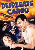 Desperate Cargo 海报