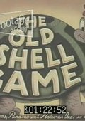 The Old Shell Game 海报