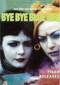 Bye Bye Bluebird 海报