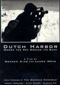 Dutch Harbor: Where the Sea Breaks Its Back 海报