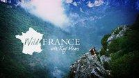 英国独立电视台:雷·米尔斯的野性法国之旅