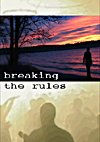 Breaking the Rules 海报