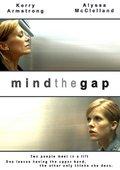 Mind the Gap 海报
