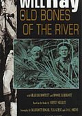 Old Bones of the River 海报