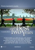 The Best Two Years 海报