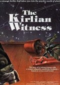 The Kirlian Witness 海报