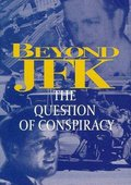 Beyond 'JFK': The Question of Conspiracy 海报