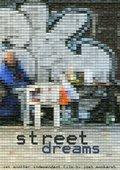 Street Dreams 海报