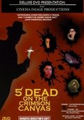 5 Dead on the Crimson Canvas 海报
