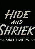 Hide and Shriek 海报
