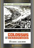 Colossus and the Headhunters 海报