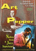 Art Pepper: Notes from a Jazz Survivor 海报