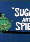 Sugar and Spies 海报