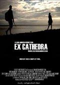 Ex Cathedra 海报