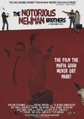 The Notorious Newman Brothers 海报