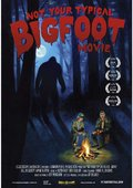 Not Your Typical Bigfoot Movie 海报