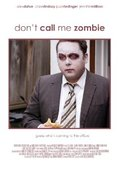 Don't Call Me Zombie 海报