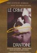 Le crime d'Antoine 海报