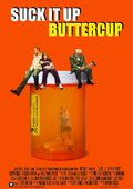 Suck it Up Buttercup 海报