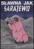 Slawna jak Sarajewo 海报