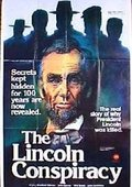 The Lincoln Conspiracy 海报