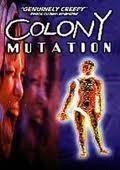 Colony Mutation 海报