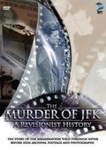 The Murder of JFK: A Revisionist History 海报