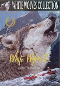 White Wolves II: Legend of the Wild 海报