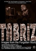 Tabriz: Images from the Forgotten World 海报