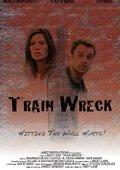 Train Wreck 海报