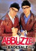 Abbuzze! Der Badesalz Film 海报