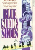 Blue Suede Shoes 海报